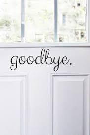 Wallpops Hello Goodbye Door Decal Hautelook Door Decals Vinyl Wall Quotes Living Room Hello Goodbye