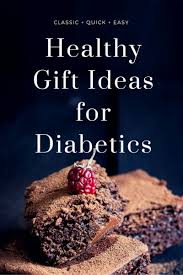 gifts for diabetics