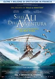 Oggi in Sala: Sulle ali dell'avventura, recensione del nuovo film ...