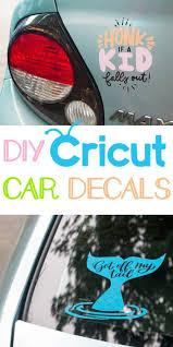 Diy Cricut Car Decals Makers Gonna Learn