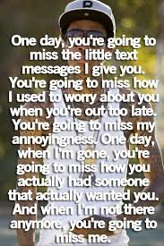 daily quotes youll miss me one day inspirational quotes pictures