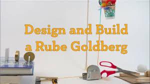 Design and Build a Rube Goldberg - YouTube