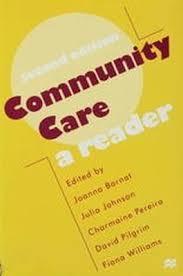 Community Care: A Reader - Joanna Bornat~Julia Johnson~Charmaine ...