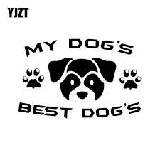 Yjzt 16 7x10 8cm My Dogs Best Dogs Vinyl Decal Pet Dog Friend Puppy Car Sticker Funny Pattern Black Silver C24 1456 Car Stickers Aliexpress