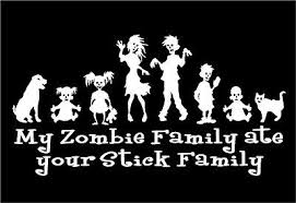 We Ate Your Stick Family Zombie Dad Mom Two Buys Girl Car Decal Vinyl Sticker Archives Midweek Com