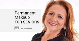 permanent makeup for seniors is there