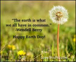 the earth is what we all have in common happy earth day pictures