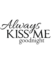 Big Savings For Decal Wall Sticker Always Kiss Me Goodnight Quote Black
