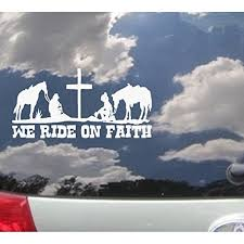 We Ride On Faith Wall Or Window Decal 6 X 12 Walmart Com Walmart Com