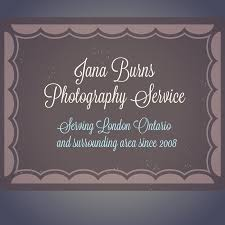 All About Jana Burns Photography Service in London, Ontario, Canada