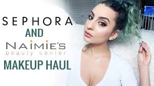 sephora naimies makeup haul you