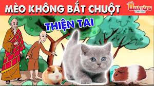 MÈO KHÔNG BẮT CHUỘT - Truyện cổ tích Việt Nam- Phim hoạt hình ...
