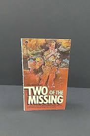 Two of the Missing: A Reminiscence of Some Friends in the War - Perry Deane  Young - | HPB