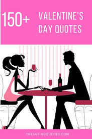 best valentine s day quotes messages perfect for you