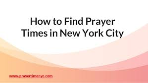 How to find prayer time NYC