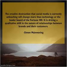 simon mainwaring the creative destruction that social