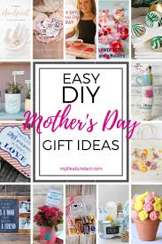 easy diy mother s day gift ideas my
