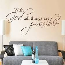 Amazon Com With God All Things Are Possible Vinyl Bible Wall Decal Religious Wall Quote Bible Verse Wall Graphic Home Art Decoration Black Home Kitchen