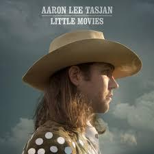 Little Movies (Single) by Aaron Lee Tasjan - Pandora