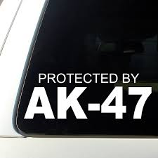 Xsgg Sticker Protected By Ak 47 Awesome Car Decal Sticker Wish