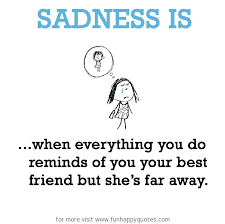 missing your best friend quotes sayings missing your best