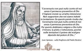 San Cipriano spiega il significato della Preghiera del Padre Nostro – Cooperatores Veritatis