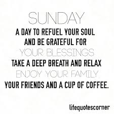 life quotes corner sunday a day to refuel your soul