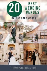 20 best wedding venues in dallas fort