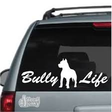 Bully Life Pitbull Car Decals Window Stickers Decal Junky