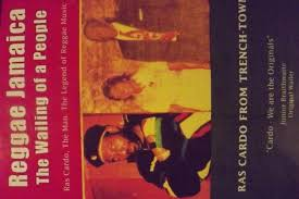 """JAMAICA WILL SOMEDAY HAVE TO ADMIT THE TRUTH THAT -""""RAS CARDO FROM TRENCH  TOWN CREATED -REGGAE EDUCATION FOR A HEALING OF THE NATIONS"""". RAS CARDO HAS  THE ONLY DETAILED RECORDED HISTORY"""