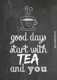 good days start tea coffee quotes coffee carts tea quotes