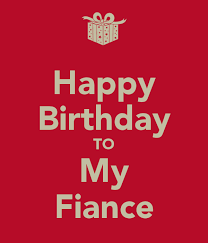 happy birthday to my fiance poster ij keep calm o matic