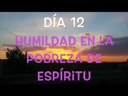 Resultado de imagen para HUMILDAD EN LA POBREZA DE ESPÍRITU