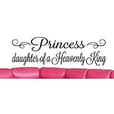 Daughter Of A Heavenly King Quote Wall Sticker Quote Decal Wall Art Decor G5532 Walmart Com Walmart Com