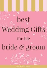 best wedding gifts for the bride and groom