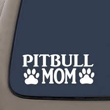 Pitbull Mom Decal Vinyl Decal Pit Bull Mom Decal American Bully 7 4 X 3 1 Car Truck Van Suv Laptop Macbook Wall Decals Walmart Com Walmart Com