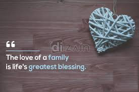 blessed family quotes the love of a family dizain
