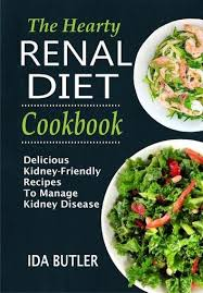 The Hearty Renal Diet Cookbook Delicious Kidney-Friendly Recipes To Manage  Kidney Disease ebook by Ida Butler - Rakuten Kobo   Kidney friendly foods,  Kidney diet recipes, Kidney disease diet recipes