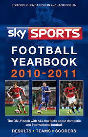 Amazon.it: Sky Sports Football Yearbook 2010-2011 - Rollin, Glenda, Rollin,  Jack - Libri in altre lingue