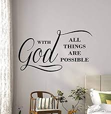 Amazon Com With God All Things Are Possible Wall Decal Quote Religious Gift Vinyl Sticker Kids Room Baby Bedroom Mural Art Stencil Nursery Poster Hds3021 Home Kitchen