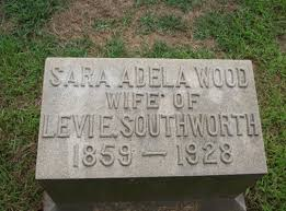 Sara Adela Wood Southworth (1859-1928) - Find A Grave Memorial