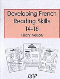 Developing French Reading Skills 14-16 : Hilary Nelson : 9781898583424