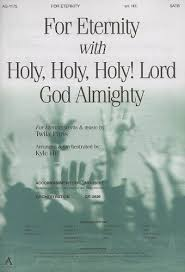 For Eternity with Holy, Holy, Holy! Lord God Almighty: Paris ...