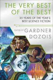 The Very Best of the Best | Gardner Dozois | Macmillan