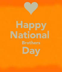 brother day quotes brother day good wishes national brother