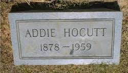 """Adeline Sophronia """"Addie"""" Powell Hocutt (1878-1959) - Find A Grave Memorial"""