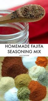 fajita seasoning mix recipe must love