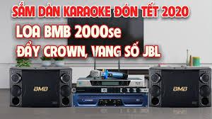 Dàn karaoke Gia Đình Đón TẾT- Hát Cực Hay: Loa BMB 2000SE, Đẩy Crown T7,  Vang số JBL KX180 - YouTube