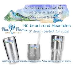Nc Beach Mountains With Quote Color Cup Decal Blue Phoenix Vinyl Boutique