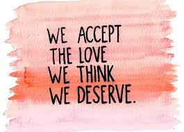 we accept the love we think we deserve p s i love you